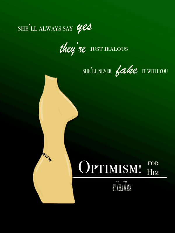 Optimism! for Him